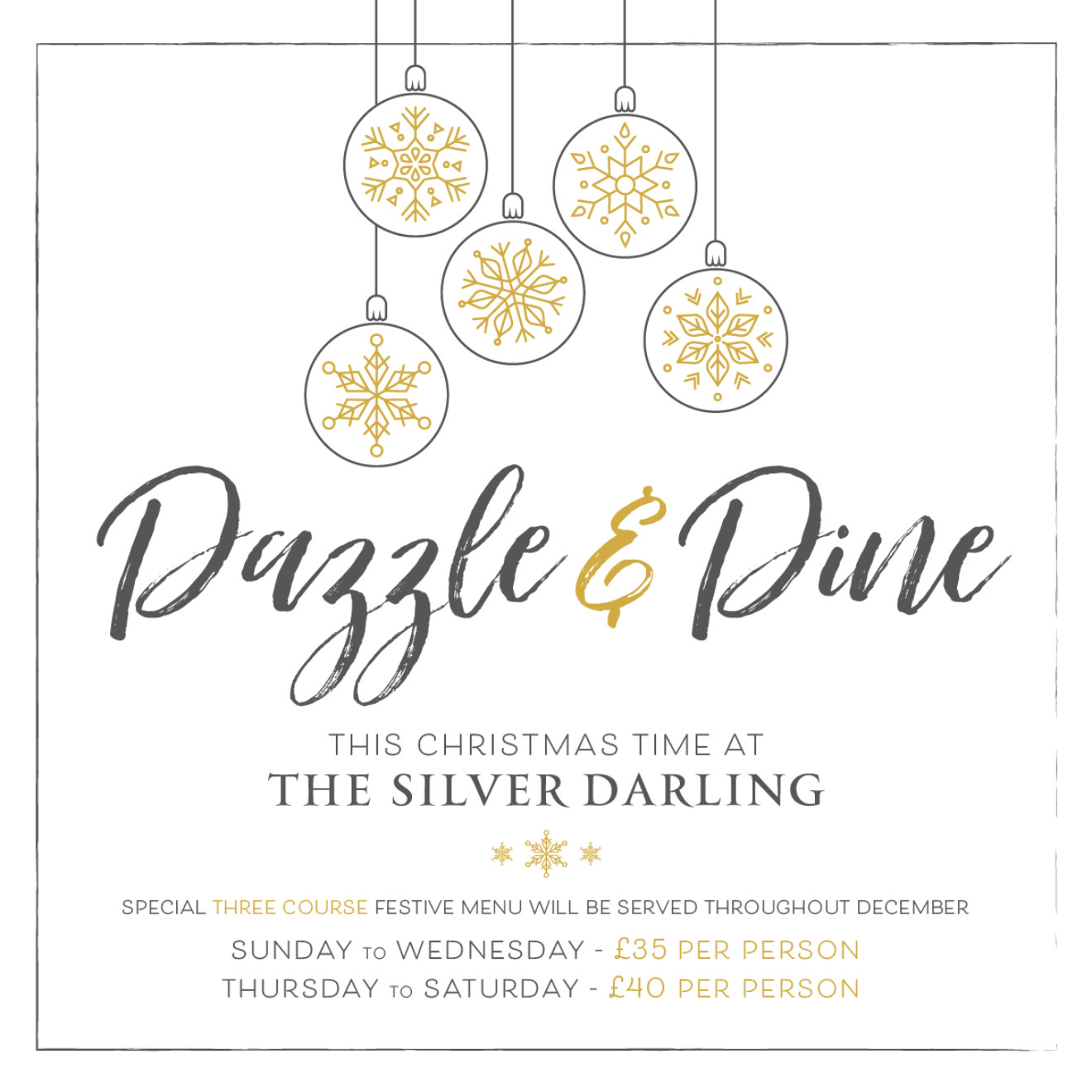 Dazzle & Dine this Christmas time at The Silver Darling...